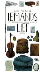 Iemands lief - Bart Moeyaert (ISBN 9789021446899)