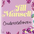 Ondersteboven - Jill Mansell (ISBN 9789461492463)