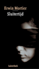Sluitertijd - Erwin Mortier (ISBN 9789047607663)