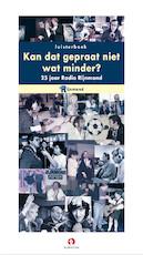 Kan dat gepraat niet wat minder? - Roland Vonk (ISBN 9789461495662)