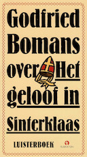 Godfried Bomans over het geloof in Sinterklaas - Godfried Bomans (ISBN 9789047612650)