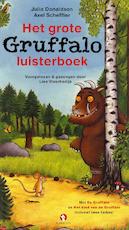 Het grote Gruffalo luisterboek - Julia Donaldson, Axel Scheffler (ISBN 9789047612711)