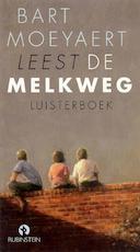 De Melkweg - Bart Moeyaert (ISBN 9789047612261)