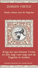 Maak contact met de Engelen / deel Maak contact met de engelen - Doreen Virtue (ISBN 9789079995844)