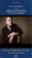 Schaduwkind Suite - P.F. Thomése, Corrie van Binsbergen (ISBN 9789047616559)