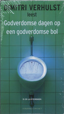 Godverdomse dagen op een godverdomse bol - Dimitri Verhulst (ISBN 9789025429768)