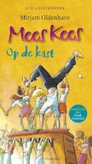 Mees Kees op de kast - Mirjam Oldenhave (ISBN 9789021674834)