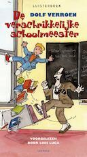 De verschrikkelijke schoolmeester luisterboek - Dolf Verroen (ISBN 9789025867737)