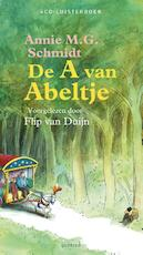 De A van Abeltje - Annie M.G. Schmidt (ISBN 9789045118666)