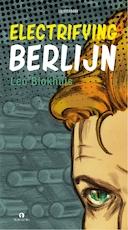 Electrifying Berlijn - Leo Blokhuis (ISBN 9789047621348)
