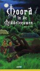 Moord in de Middeleeuwen - Bies van Ede (ISBN 9789018021498)