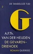 De gevarendriehoek - A. F. Th. van der Heijden (ISBN 9789021466279)