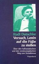 Versuch, Lenin auf die Füße zu stellen. - Rudi Dutschke (ISBN 9783803135186)