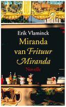 Miranda van Frituur Miranda - Erik Vlaminck (ISBN 9789028425231)