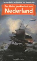 Kleine geschiedenis van Nederland - Herman Beliën, Monique van Hoogstraten (ISBN 9789035137684)
