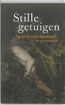 Stille getuigen. - Unknown (ISBN 9789059651364)