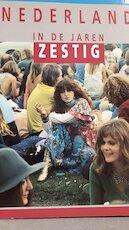 Nederland in de jaren zestig - Bernard Berg, Hanneke Berg (ISBN 9789038901572)