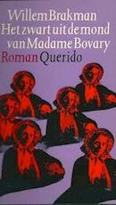 Zwart uit de mond van madame bovary - Brakman (ISBN 9789021410067)