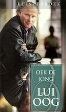 Lui oog - Oek de Jong (ISBN 9789025454296)
