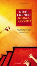 Dinsdag is voorbij - Nicci French (ISBN 9789047612377)
