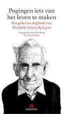 Pogingen iets van het leven te maken verkorte versie - Hendrik Groen (ISBN 9789047617945)
