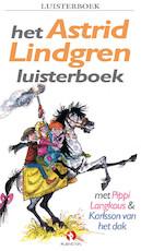 Het Astrid Lindgren luisterboek - Astrid Lindgren (ISBN 9789047607618)