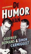 De humor van Godfried Bomans & Simon Carmiggelt - Godfried Bomans, Simon Carmiggelt (ISBN 9789047613275)