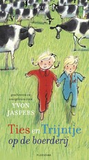 Ties en Trijntje op de boerderij - Yvon Jaspers (ISBN 9789021675206)