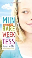 Mijn bijzonder rare week met Tess - Anna Woltz (ISBN 9789045118253)