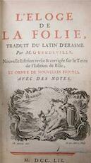 L'Eloge de la Folie - Desiderius Erasmus, M. Gueudeville