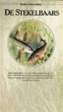 De stekelbaars - Maarten 't Hart, Minnie Dronkers (ISBN 9789027472588)