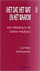 Het dat, het wat en het waarom - Corn Verhoeven (ISBN 9789055732937)