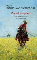 Wraakengelen - Borislav Cicovacki (ISBN 9789025438715)
