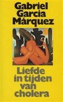 Liefde in tijden van cholera - Gabriel Garcia Marquez (ISBN 9789029066006)