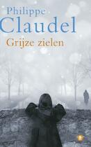 Grijze zielen - Philippe Claudel (ISBN 9789023428572)