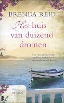 Het huis van duizend dromen - Brenda Reid (ISBN 9789022562789)