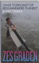 Zes graden - Mark Lynas (ISBN 9789062244768)