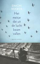 Het meisje dat uit de lucht kwam vallen - Simon Mawer (ISBN 9789041420275)