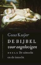 De Bijbel voor ongelovigen deel - Guus Kuijer (ISBN 9789025300524)
