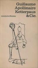 Ketterpaus & Cie - Guillaume Apollinaire, Rein Bloem