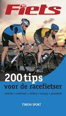 200 tips voor de racefietser - Unknown (ISBN 9789043906951)