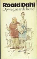 Op weg naar de hemel - Roald Dahl (ISBN 9789029005371)