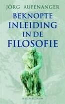 Beknopte inleiding in de filosofie - Jörg Aufenanger, Henk Hoeks (ISBN 9789027463937)