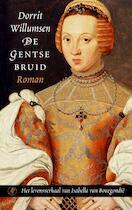De Gentse bruid - Dorrit Willumsen (ISBN 9789029562416)