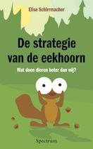 De strategie van de eekhoorn - Elise Schirrmacher (ISBN 9789049100100)