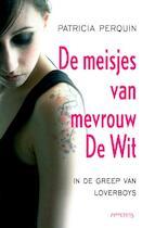 Meisjes van mevrouw de Wit - Patricia Perquin (ISBN 9789044620481)