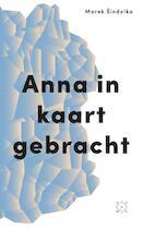 Anna in kaart gebracht - Marek Sindelka (ISBN 9789082410648)