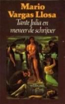 Tante Julia en meneer de schrijver - Mario Vargas Llosa, Mariolein Sabarte Belacortu (ISBN 9789029012850)