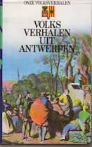 Volksverhalen uit Antwerpen - Marcel Van Den Berg (ISBN 9789027470942)