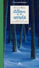 Alleen op de wereld - Hector Malot (ISBN 9789047625308)